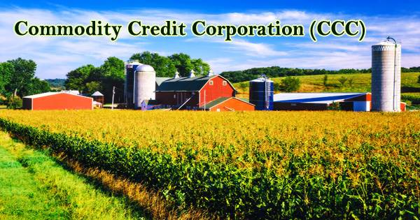 Commodity Credit Corporation (CCC)