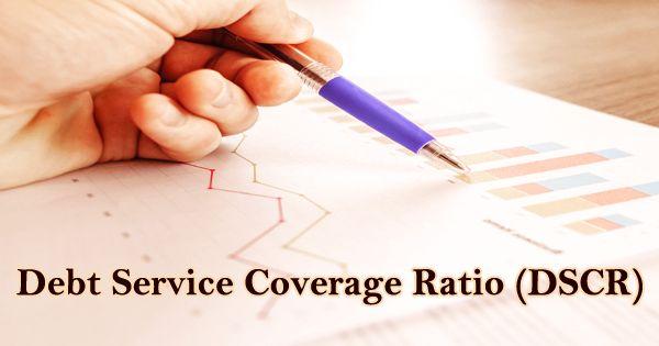 Debt-Service Coverage Ratio (DSCR)