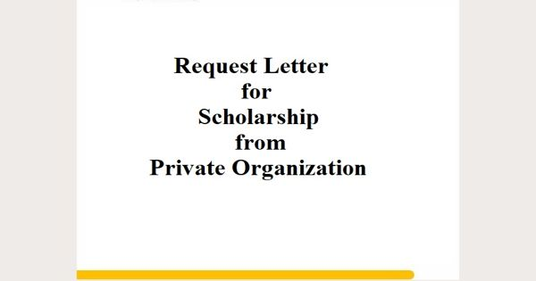 Request Letter for Scholarship from Private Organization