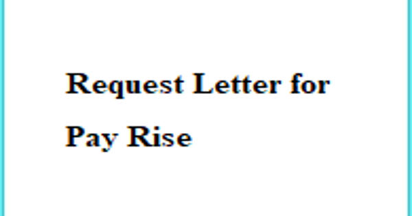 Request Letter for Pay Rise