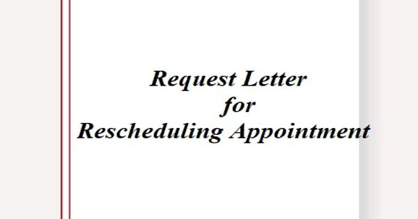 Request Letter for Rescheduling Appointment