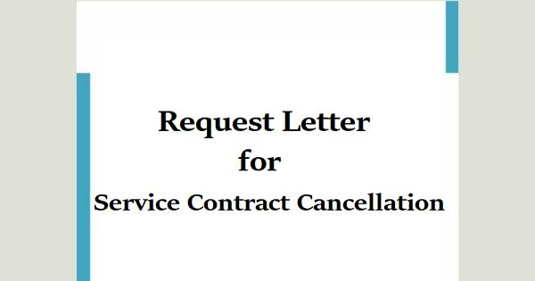 Request Letter for Service Contract Cancellation