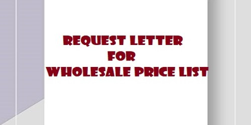 Request Letter for Wholesale Price List