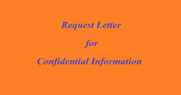 Request letter for Confidential Information