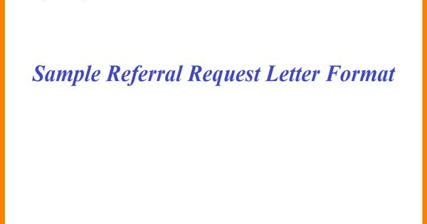 Sample Referral Request Letter Format