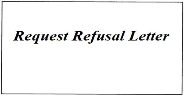 Sample Request Refusal Letter