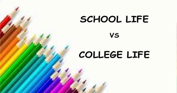 School Life vs. College Life