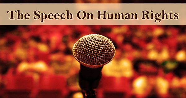 The Speech On Human Rights