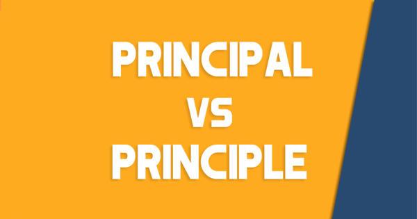 Difference between Principal and Principle
