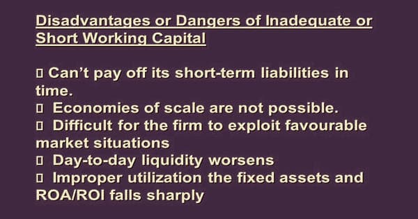 Disadvantages of Insufficient Working Capital