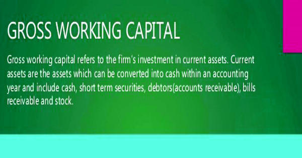 Gross Concept of Working Capital