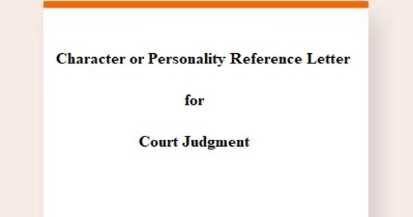 Character or Personality Reference Letter for Court Judgment