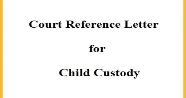 Court Reference Letter for Child Custody