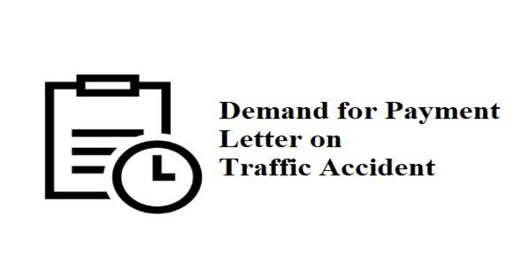 Demand for Payment Letter on Traffic Accident