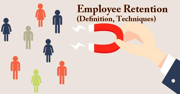 Employee Retention (Definition, Techniques)