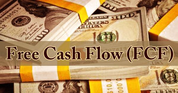Free Cash Flow (FCF)