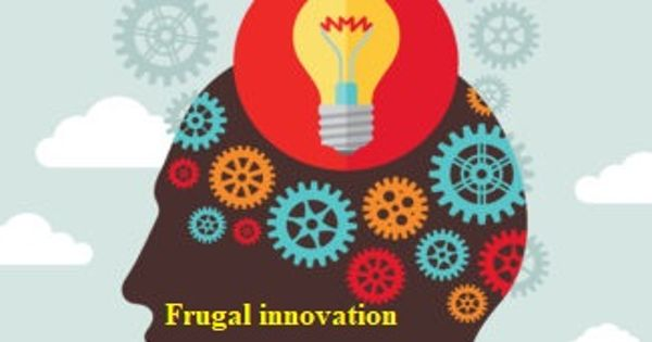 Frugal Innovation