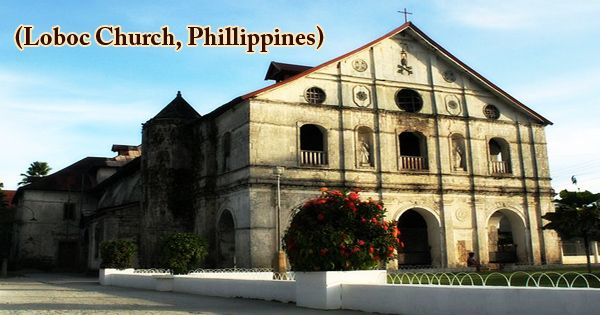 A Visit To A Historical Place/Building (Loboc Church, Phillippines)