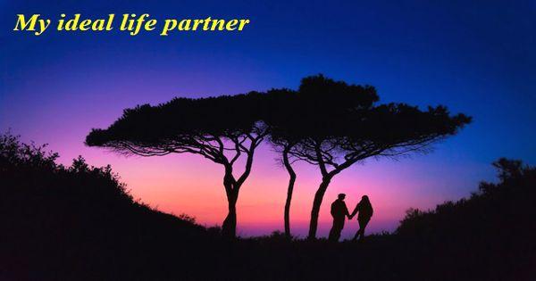My ideal life partner – an Open Speech