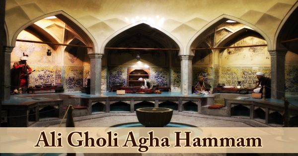 A Visit To A Historical Place/Building (Ali Gholi Agha Hammam)