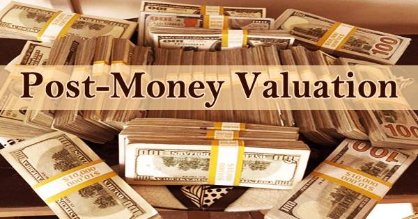 Post-Money Valuation