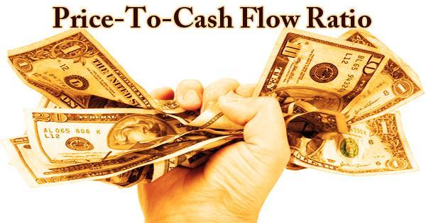 Price-To-Cash Flow Ratio