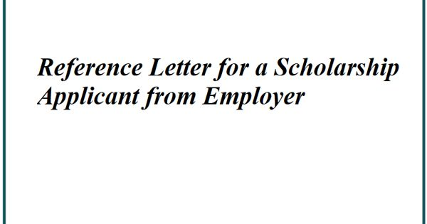 Reference Letter for a Scholarship Applicant
