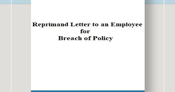 Reprimand letter to an Employee for Breach of Policy