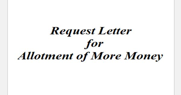 Request Letter for Allotment of More Money