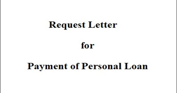 Request Letter for the Payment of Personal Loan