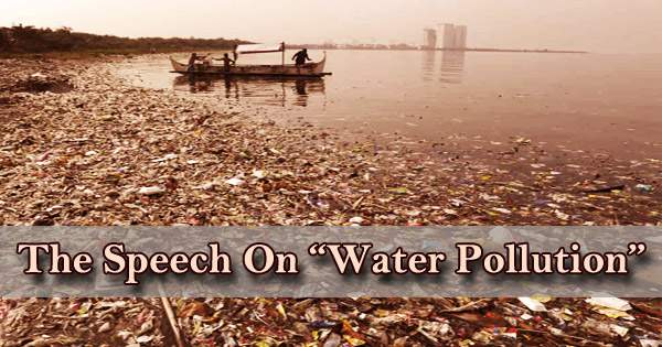 The Speech On Water Pollution