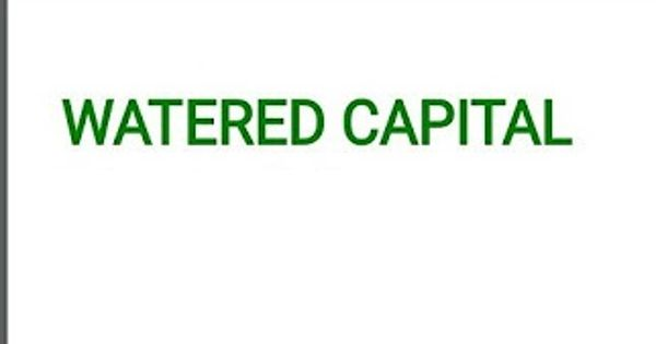 Watered Capital
