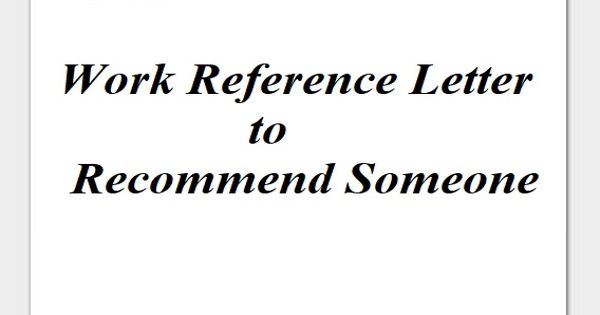 Work Reference Letter to Recommend Someone