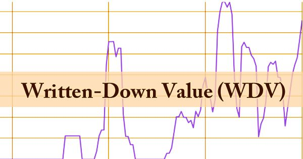 Written-Down Value (WDV)