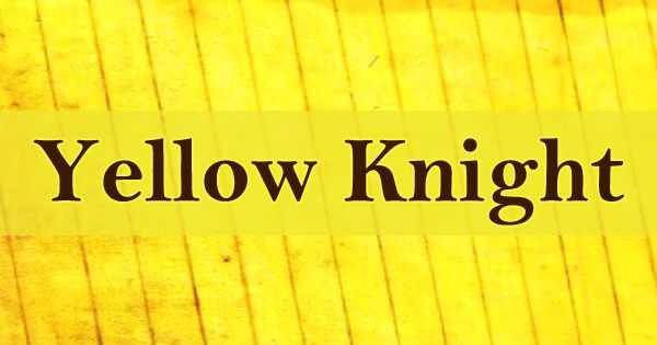 Yellow Knight