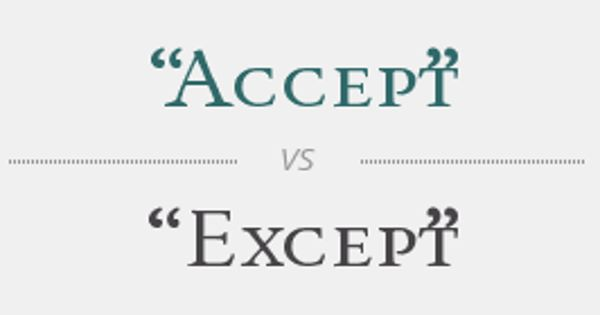 Difference Between Accept and Except