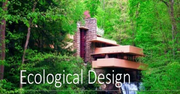 Ecological Design – a new way of seeing and thinking about design