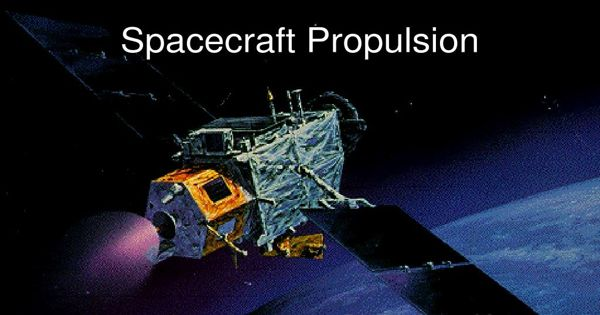 Spacecraft propulsion – a method used to accelerate spacecraft
