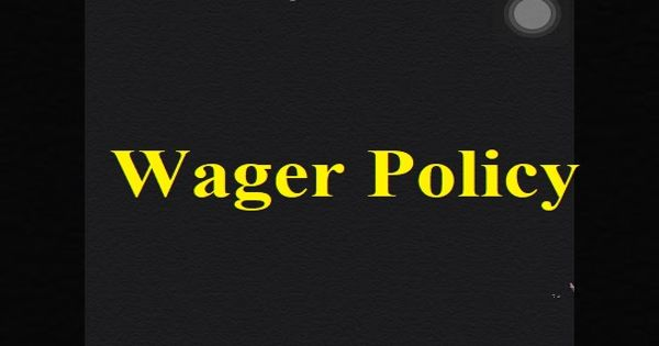 Wager Policy