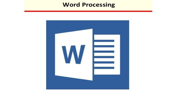 Word Processing – act of using a computer