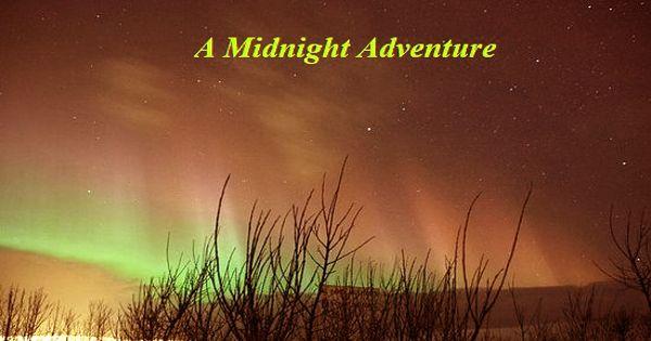 A Midnight Adventure