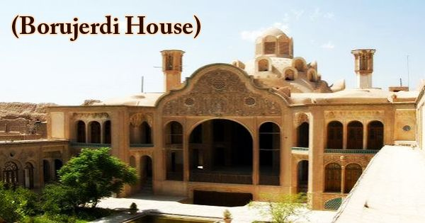 A Visit To A Historical Place/Building (Borujerdi House)