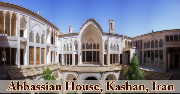A Visit To A Historical Place/Building (Abbassian House, Kashan, Iran)