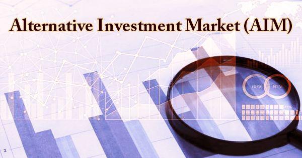 Alternative Investment Market (AIM)