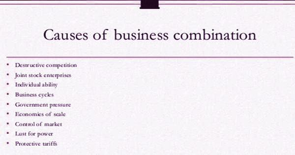 Causes for Business Combination