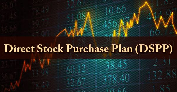 Direct Stock Purchase Plan (DSPP)