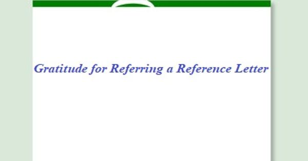 Gratitude for Referring a Reference Letter