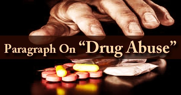 Paragraph On Drug Abuse