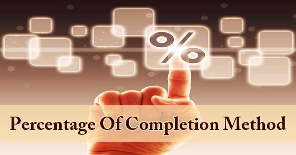 Percentage Of Completion Method