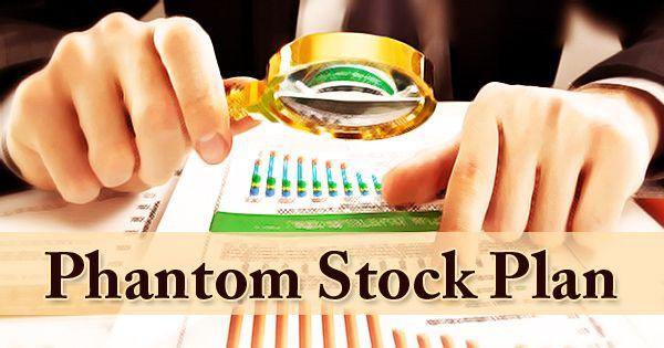 Phantom Stock Plan